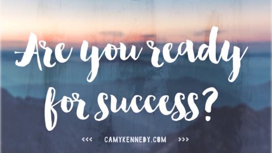 are you ready for success