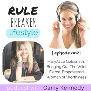 Rulebreaker_Lifestyle_Podcast_Episode_002__Maryalice_Goldsmith (1)